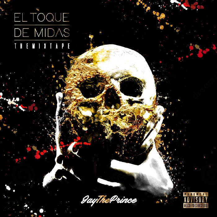 Jay The Prince – El Toque De Midas (The Mixtape)