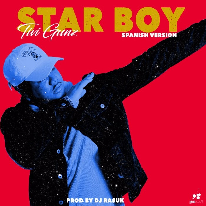 Tivi Gunz - Starboy (Spanish Version) (Prod By DJ Rasuk)