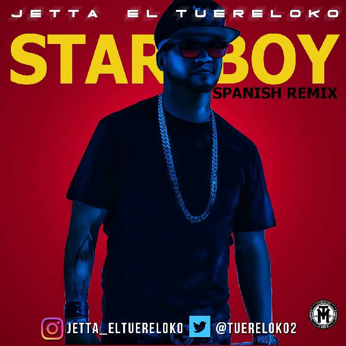 jetta tu ere loko starboy spanish remix blazemusic net. Black Bedroom Furniture Sets. Home Design Ideas