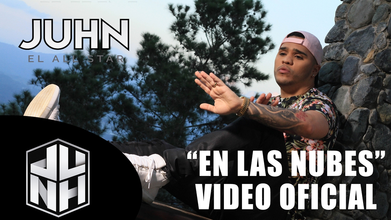 Juhn El All Star ft Quimico Ultra Mega - En Las Nubes (Official Video)