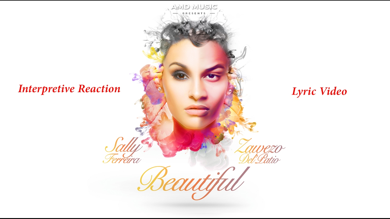 Zawezo ft Sally Ferreira - Beautiful (Video Lyrics)