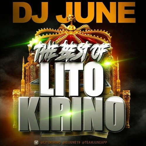 DJ June Presents The Best Of Lito Kirino