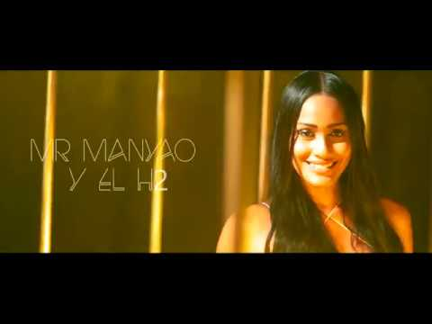Mr Manyao & El H2 - Oye Menor (Video Oficial)