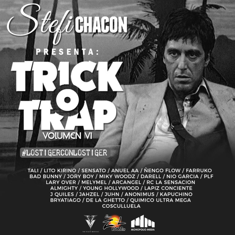 Stefi Chacon – Trick o Trap Vol. 6 (Mixtape)