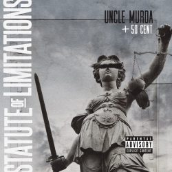 Uncle Murda ft 50 Cent – Statute Of Limitations