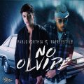 Pablo Northia ft Rafreestyle - No Olvide