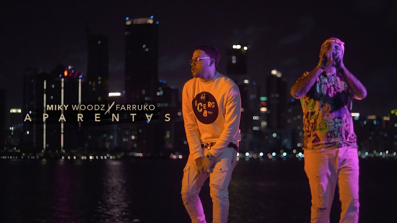 Miky Woodz ft Farruko – Aparentas (Official Video)