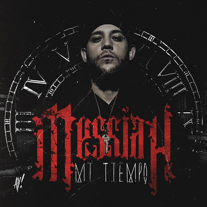Messiah – Mi Tiempo (The Mixtape)