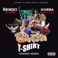 Dowba Montana ft Nengo Flow - Mami Me Enseño (T-Shirt Spanish Remix)