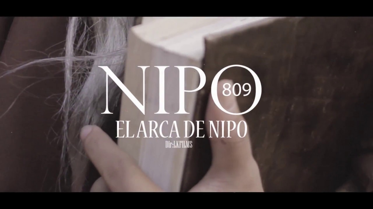 Nipo 809 - El Arca De Nipo (Video Oficial)