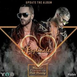 Yandel ft Bad Bunny – Explícale