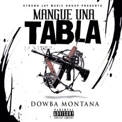 Dowba Montana – Mangue Una Tabla