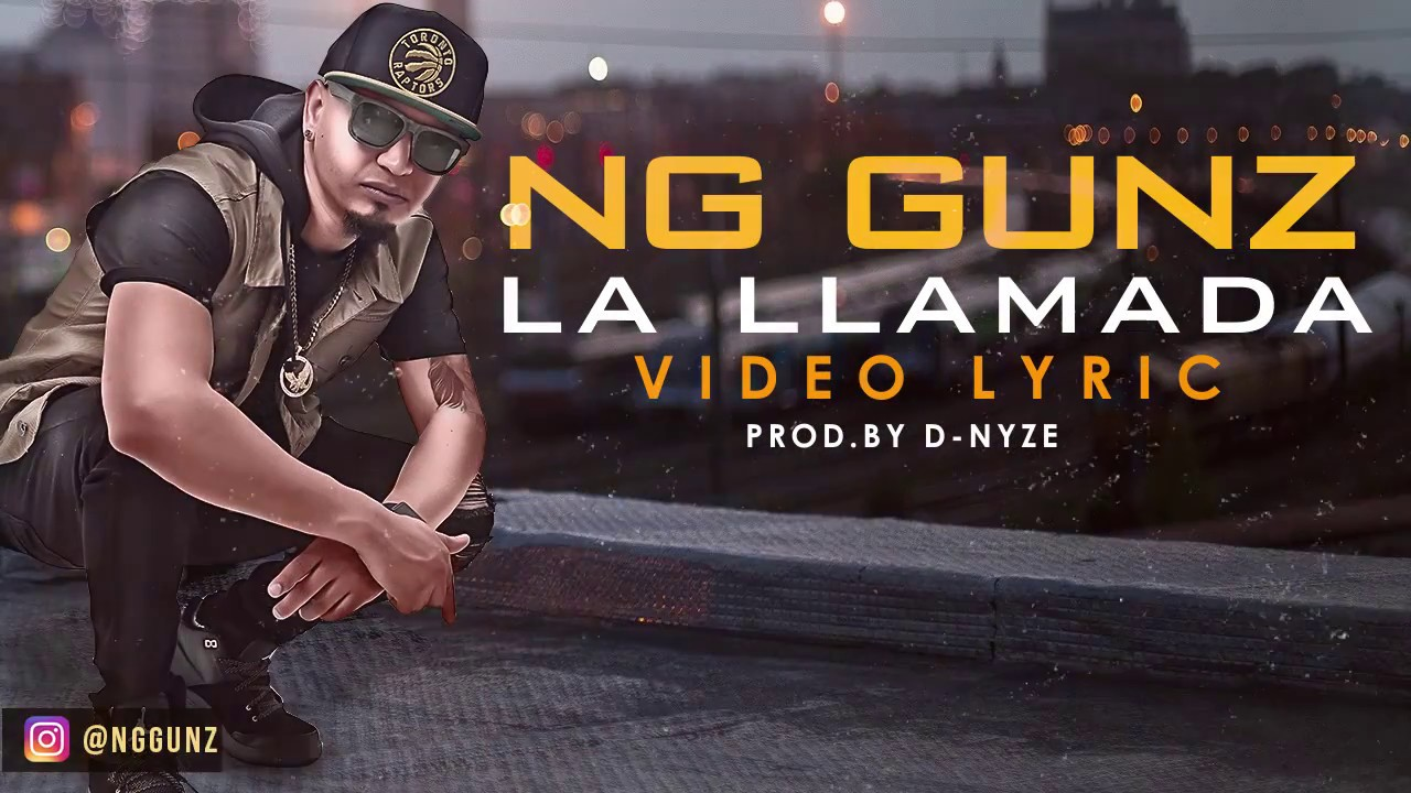 NG Gunz – La Llamada (Video Lyrics)