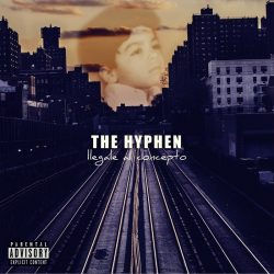 The Hyphen - Llegale al concepto (2017)