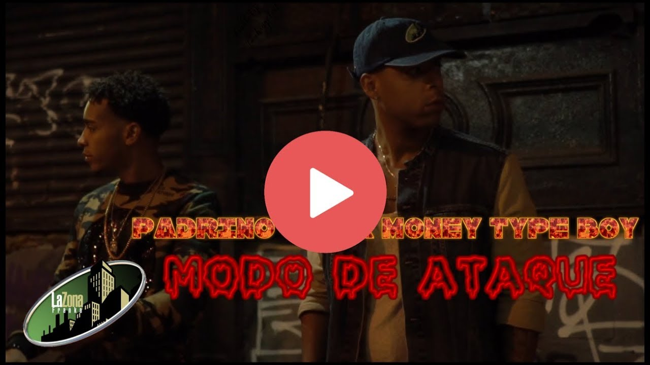 Padrino LZF ft Money Type Boy – Modo De Ataque (Video Oficial)
