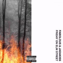 Fabolous & Jadakiss - Friday On Elm Street (Mixtape)