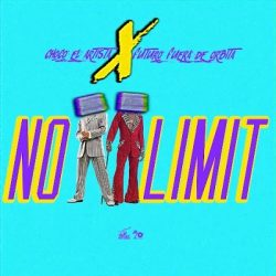 El Futuro Fuera De Orbita ft Choco El Artista – No Limit (Spanish Remix)