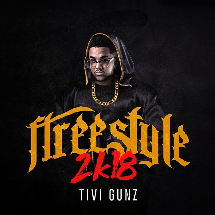 Tivi Gunz - Freestyle 2K18 (Prod By DJ Rasuk)
