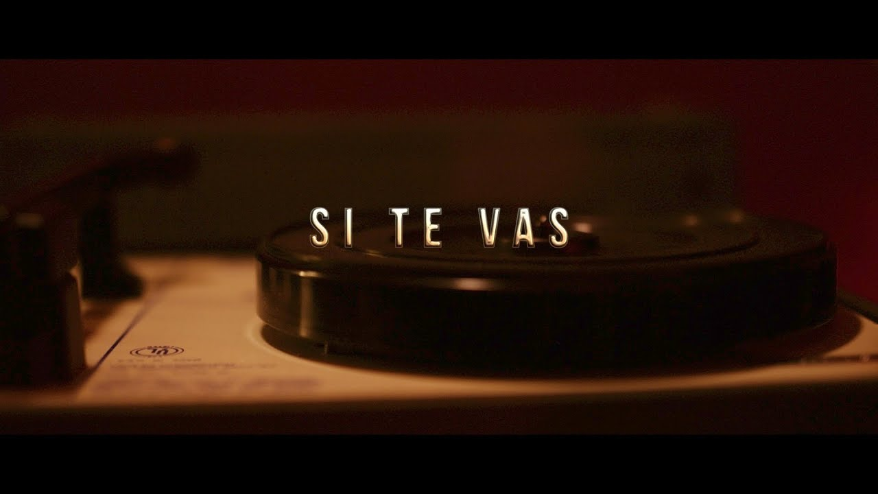 El Chuape - Si Te Vas (Video Oficial)