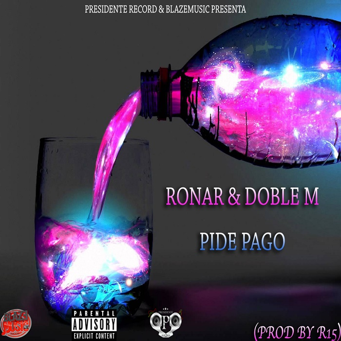 Ronar & Doble M - Pide Pago (Prod By R-15)