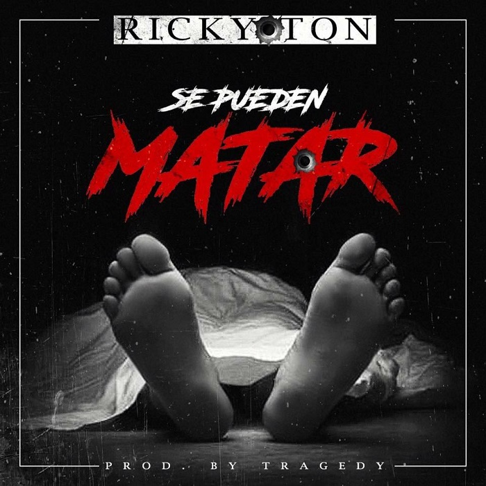 Ricky Ton - Se Pueden Matar (Prod By Tragedy)