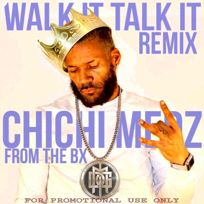 Chichi Medz - Walk It Talk It (Remix)