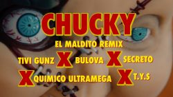 Tivi Gunz ft Secreto, TYS, Quimico Ultra Mega & Bulova - Chuky (Remix) (Video Oficial)