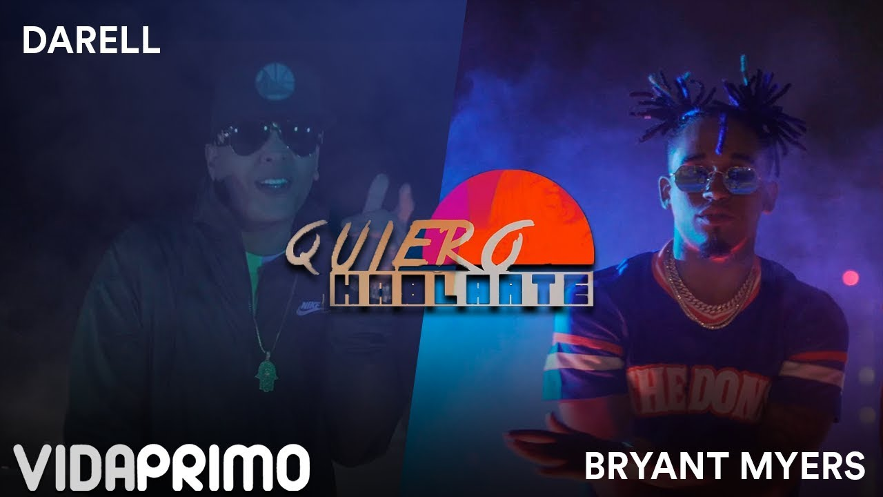 Darell ft Bryant Myers – Quiero Hablarte (Official Video)