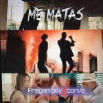 Fragan Boy & El Conve - Me Matas