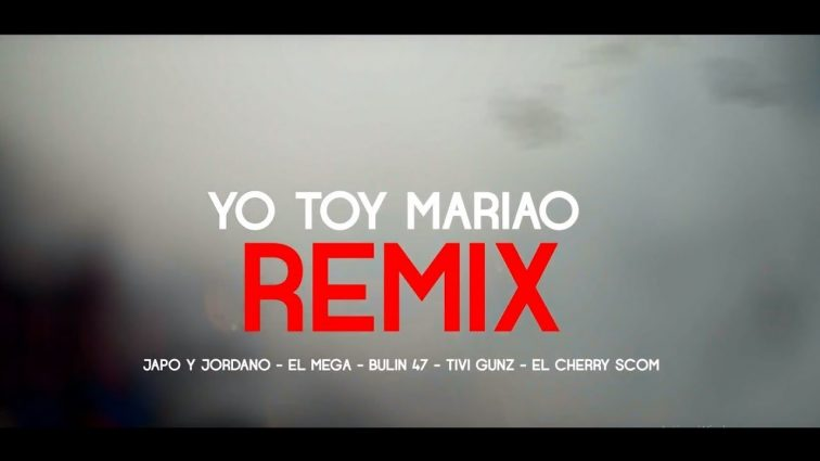 Japo Y Jordano ft Bulin 47, El Cherry, El Mega & Tivi Gunz - Yo Toy Mariao Remix (Video Oficial)