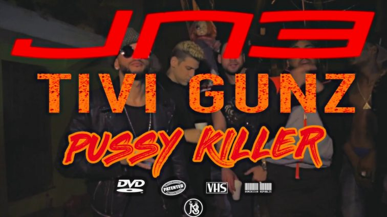 Jn3 ft Tivi Gunz - Pussy Killer (Video Oficial)