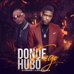 Super Kenny ft Altuwakerl - Donde Hubo Fuego
