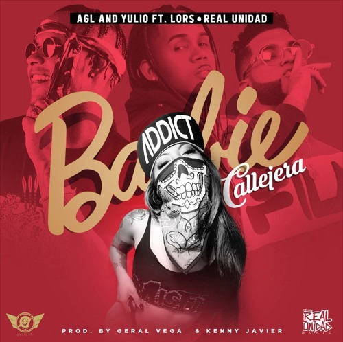 AGL And Yulio ft Lors - Barbie Callejera