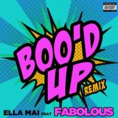 Ella Mai ft Fabolous - Boo'd Up (Remix)