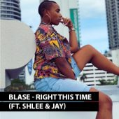 Blase ft Shlee & Jay - Right This Time