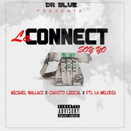 Mr Junior ft Chavito Lirikal & FTL La Melodia – La Connect Soy Yo