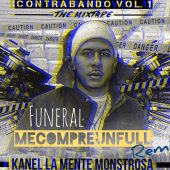 Kanel - Funeral Freestyle (Me Compre Un Full Remix)
