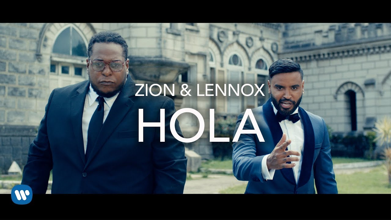 Zion Y Lennox - Hola (Official Video)