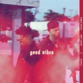 Fuego ft Nicky Jam - Good Vibes