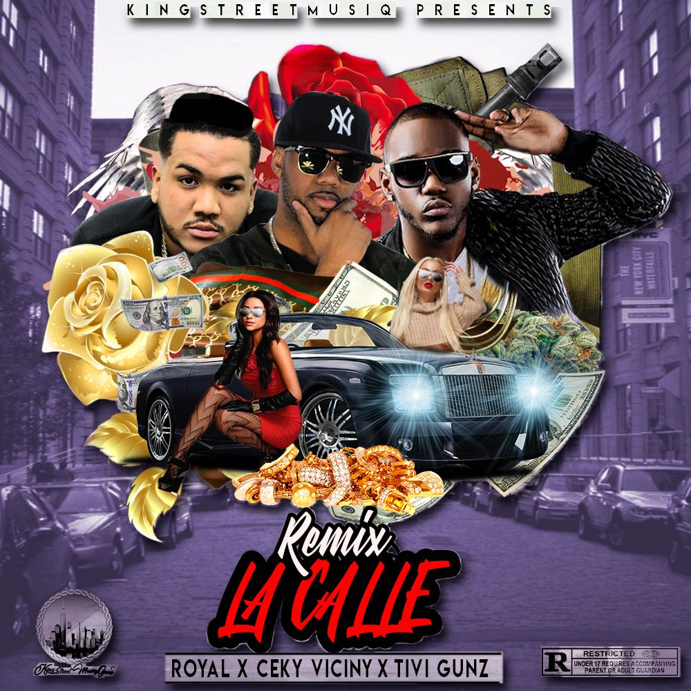 Royal X ft Ceky Viciny & Tivi Gunz - La Calle (Remix)