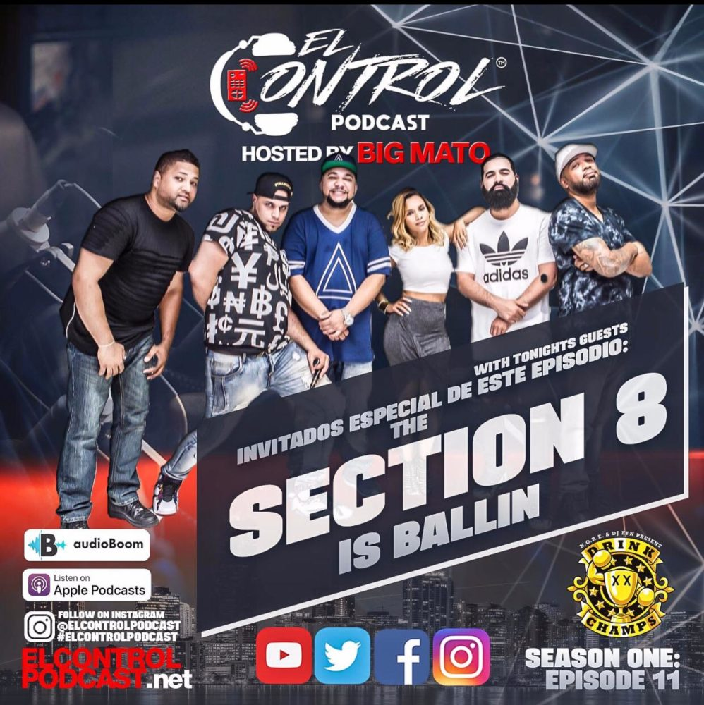 El Control Podcast Ep 11 – w/ Section 8 Is Ballin