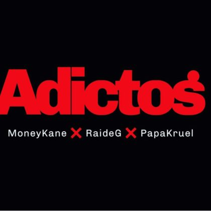 MoneyKane ft Raydel G – Adictos