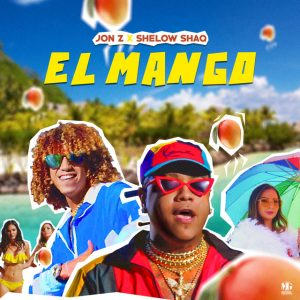Jon Z ft Shelow Shaq - El Mango