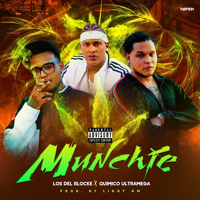 Los Del Blocke ft Quimico Ultra Mega - Munchie