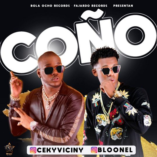 Ceky Viciny ft Bloonel – Coño