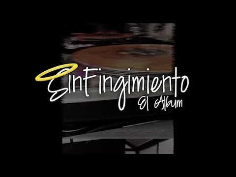 Sin Fin - Sin Fingimiento (Fancumental)