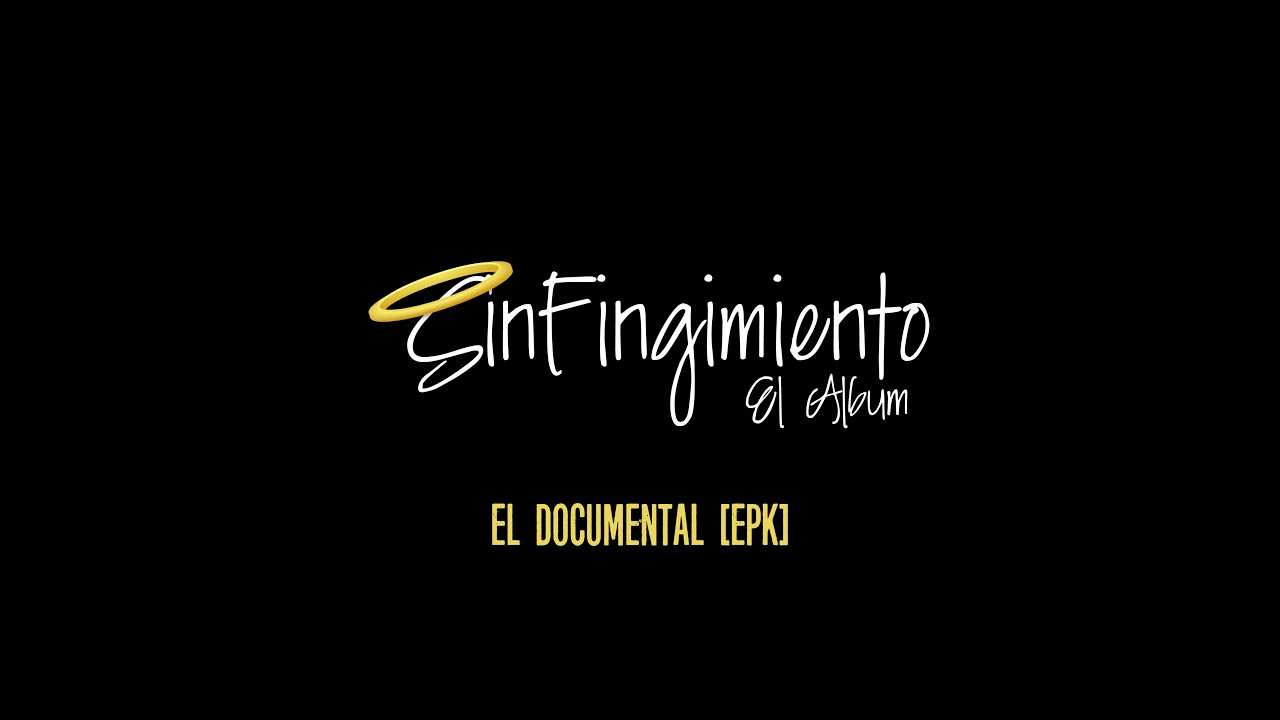 Sin Fin - Sin Fingimiento (El Documental)