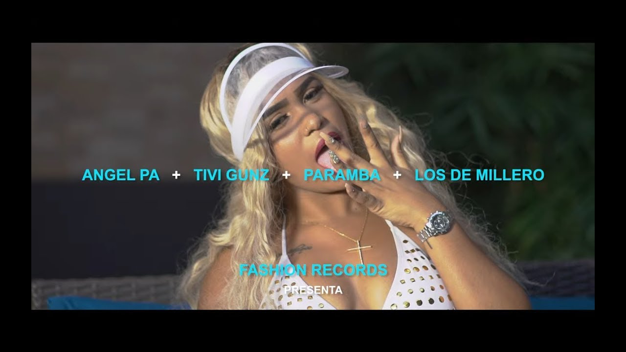 Angel Pa ft Tivi Gunz, Paramba & Los Del Millero - Mamasita (Remix) (Video Oficial)
