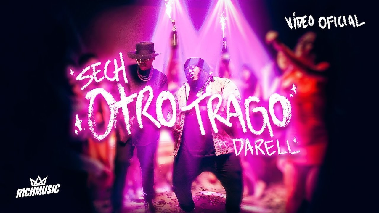 Sech ft Darell – Otro Trago (Official Video)
