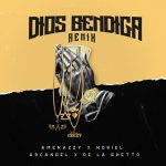 Noriel ft Amenazzy, De La Ghetto y Arcangel - Dios Bendiga (Remix)
